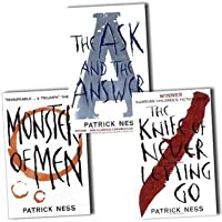 Chaos Walking Trilogy (Chaos Walking #1-3)