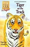 Tiger on the Track (Animal Ark, #39)