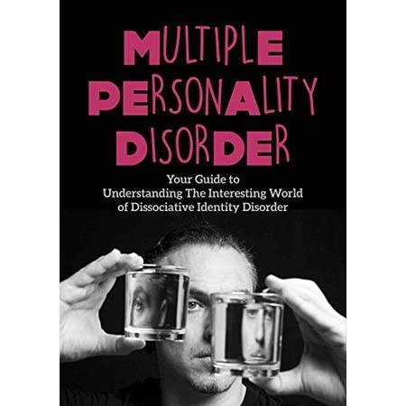 the state of multiple personality disorder in united states How the switch may occur and how these alter egos can impact the life of someone who is suffering from multiple personality disorder states an ego state can be.