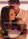 For Love or Money (Main Street Merchants #2)