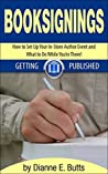 Book Signings: How to Set Up Your In-Store Author Event and What to Do While You're There!