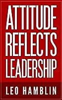Attitude Reflects Leadership