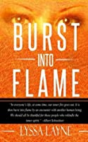 Burst Into Flame (Burning Lovesick) (Volume 2)