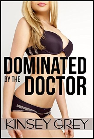 Dominated by the Doctor: A Humiliating Punishment Menage MFM Medical Fetish Story