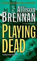 Playing Dead (Prison Break Trilogy, #3)