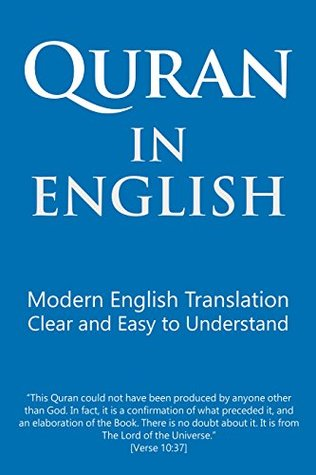 Quran in English: Modern English Translation  Clear and Easy to