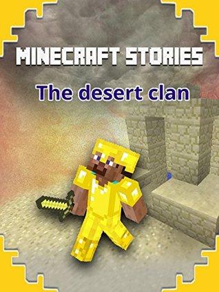 MINECRAFT: Minecraft Stories, The Desert Clan (Minecraft herobrine mods, Minecraftraft free download)
