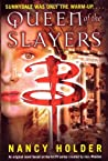 Queen of the Slayers (Buffy the Vampire Slayer: Season 7-8, #7)