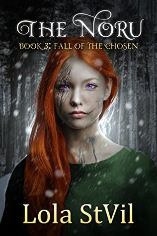 Fall of the Chosen (The Noru, #3)