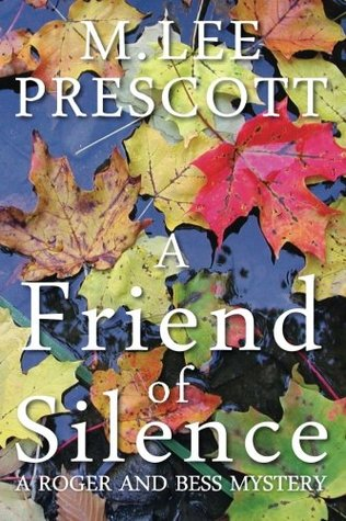 A Friend of Silence (Roger and Bess Mystery #1)