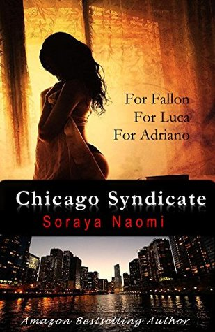 Chicago Syndicate (Chicago Syndicate, #1-4)