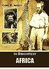 In Brightest Africa
