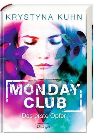 Das erste Opfer (Monday Club, #1)