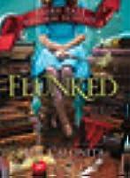 Flunked (Fairy Tale Reform School, #1)
