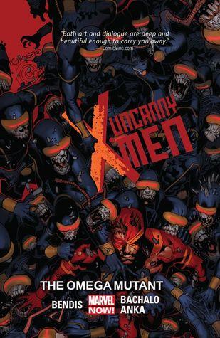 Uncanny X-Men, Volume 5: The Omega Mutant