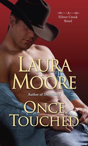Once Touched (Silver Creek, #3)