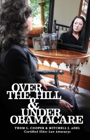 Over the Hill & Under Obamacare