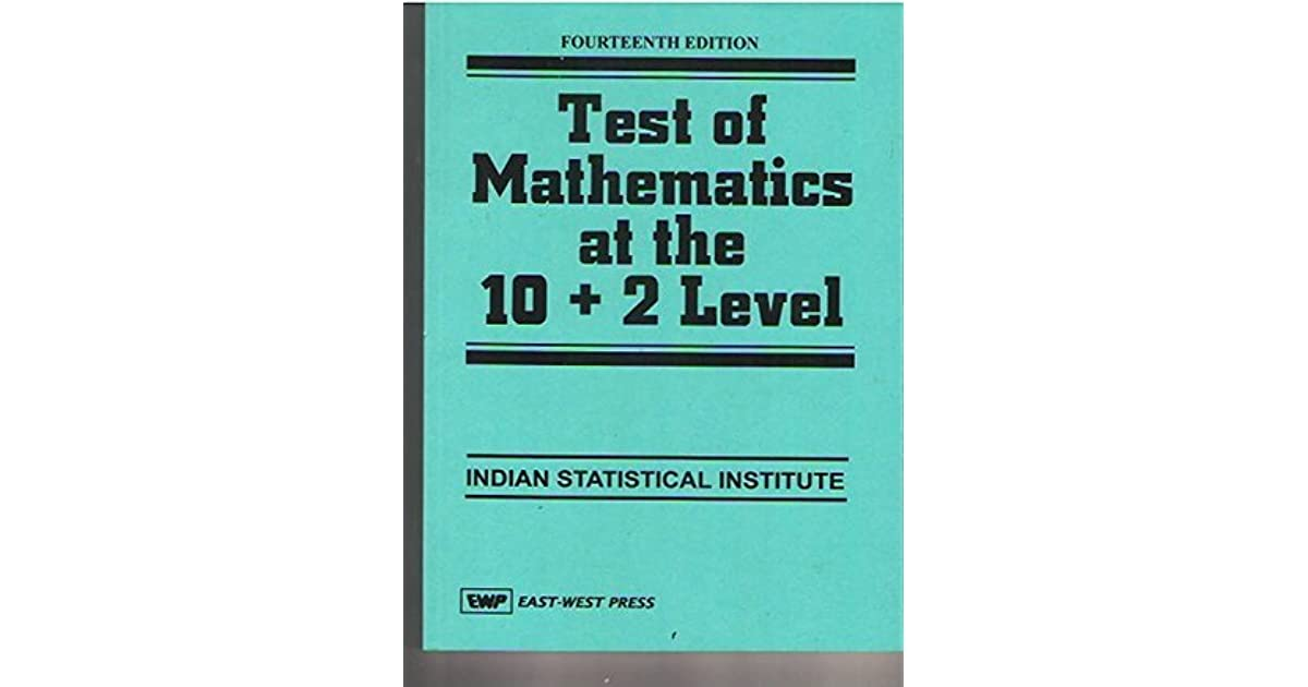 Test of Mathematics at the 10+2 Level for ISI by Indian