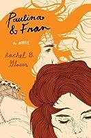 Paulina  Fran: A Novel