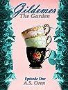The Garden: Gildemer Episode One (The Gates Series One Book 1)