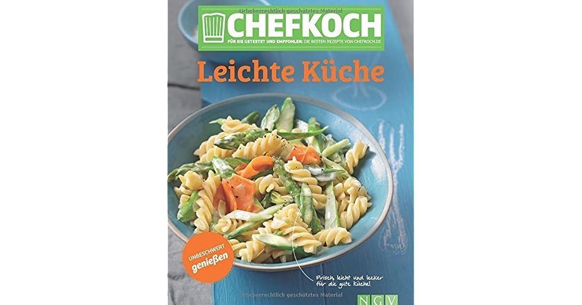CHEFKOCH Leichte Küche: Für Sie getestet und empfohlen: Die ...