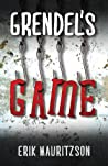 Grendel's Game (Walther Ekman #1)