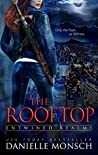 The Rooftop (Entwined Realms, #1.9)