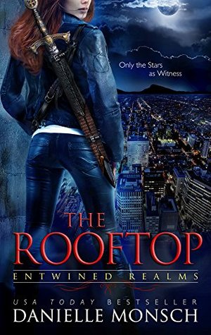 The Rooftop: A Story of Fallon and Reign (Entwined Realms, #1.2)