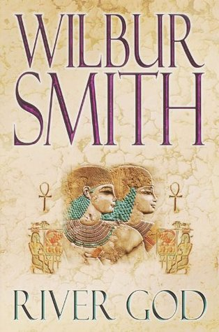 River God Ancient Egypt 1 By Wilbur Smith