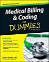 Book cover for Medical Billing and Coding For Dummies