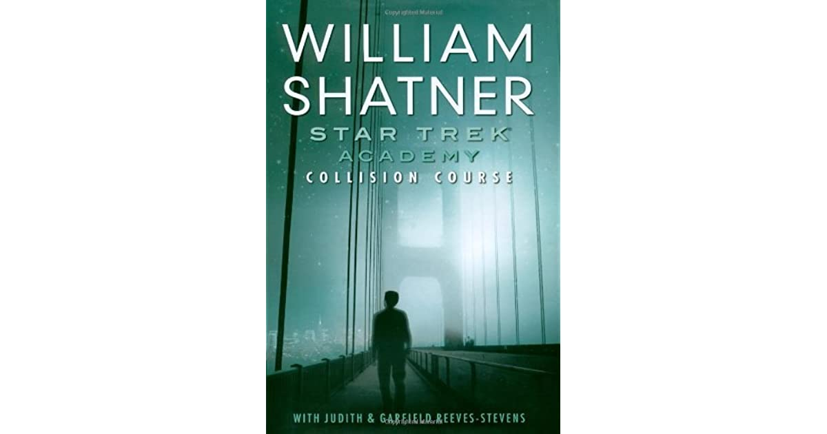 Collision Course Star Trek Academy 1 By William Shatner