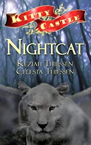 Nightcat (Kitty Castle, #1)