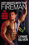 Hot Nights with the Fireman (Alpha Heroes, #1)
