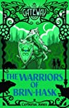 The Warriors of Brin-Hask
