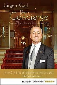 Der Concierge: Vom Glück, für andere da zu sein
