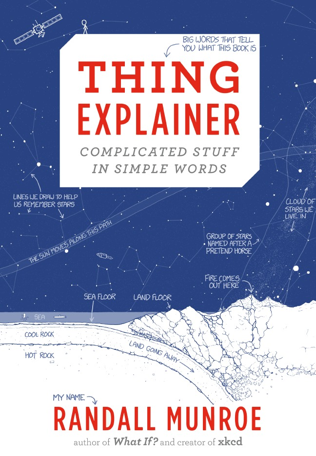 thing explainer complicated stuff