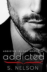 Addicted (Addicted Trilogy, #1)