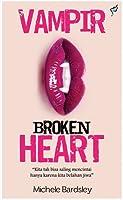 Vampir Broken Heart (Broken Heart, #1)