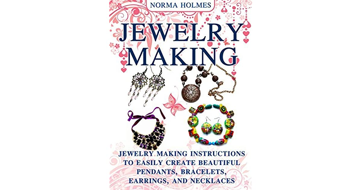 Jewelry Making Jewelry Making Instructions To Easily Create