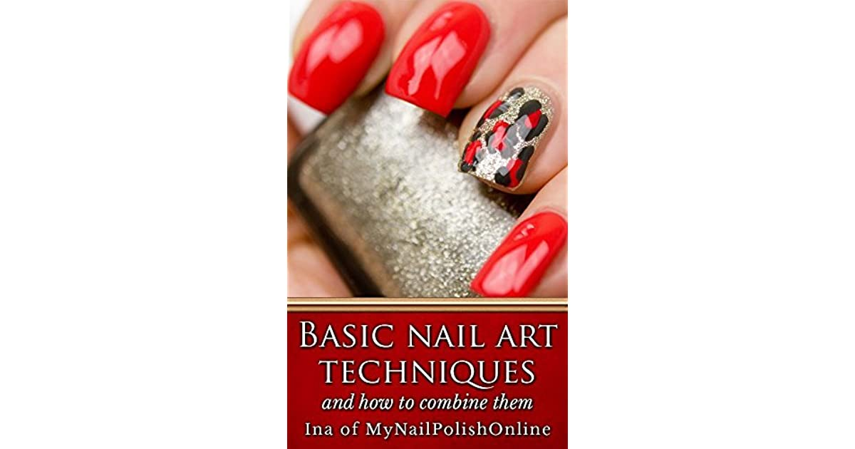 Basic Nail Art Techniques: and how to combine them by Ina ...
