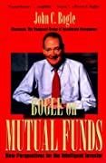 Bogle On Mutual Funds: New Perspectives for the Intelligent Investor
