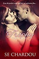 Trophy (Taboo Love Affair Part One) (Trophy Serial Trilogy Book 1)