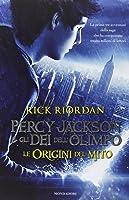 Percy Jackson e gli Dei dell'Olimpo: Le origini del mito