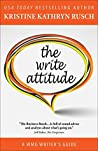 The Write Attitude (WMG Writer's Guides Book 10)
