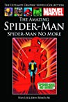 The Amazing Spider-Man: Spider-Man No More (Marvel Ultimate Graphic Novels Collection)