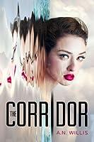 The Corridor (The Corridor Duology, #1)
