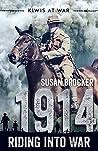 1914:  Riding into War (Kiwis at War, #1)