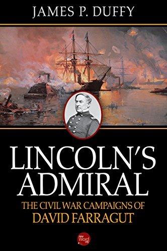 Lincoln's Admiral The Civil War Campaigns of David Farragut