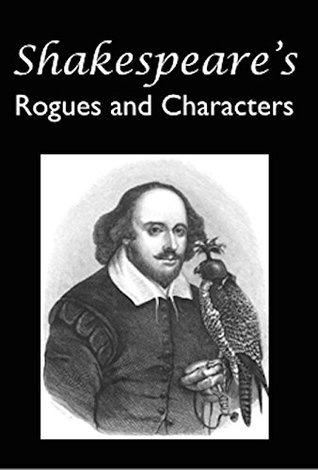 Shakespeare's Rogues and Characters
