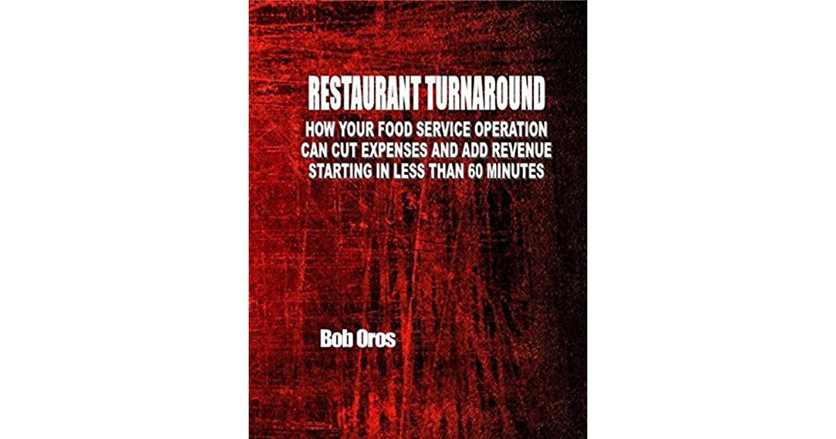 Restaurant Turnaround How Your Food Service Operation Can